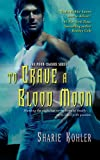 To Crave a Blood Moon by Sharie Kohler front cover