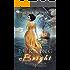 Burning Bright (The Extraordinaries Book 1)