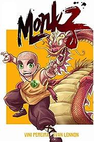Monkz: A Era dos Monges