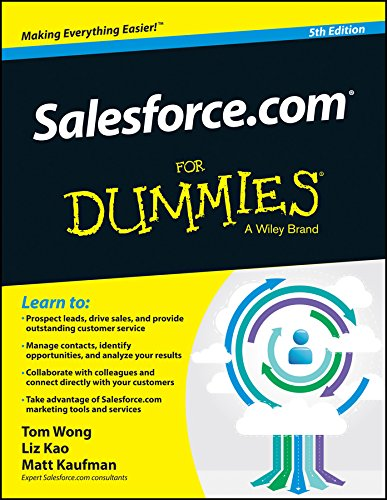 Salesforce.Com for Dummies, 5ed