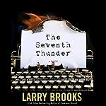 Whisper of the Seventh Thunder | Larry Brooks