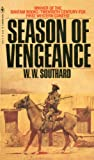 Season of Vengeance, W. W. Southard, 0553147412