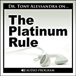The Platinum Rule | Tony Alessandra