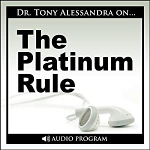 The Platinum Rule Speech