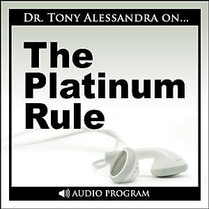 The Platinum Rule Speech