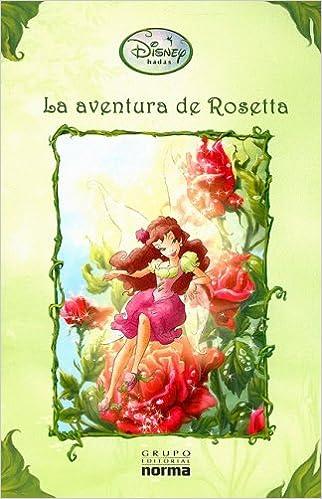 Book La aventura de Rosetta/ Rosetta's Daring Day (Disney hadas/ Disney Fairies) (Spanish Edition)