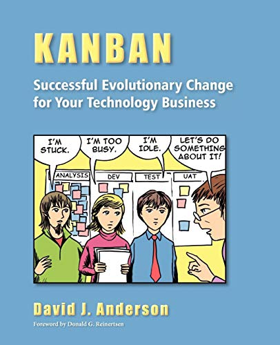 Kanban: Successful Evolutionary Change for Your Technology - Kanban Software