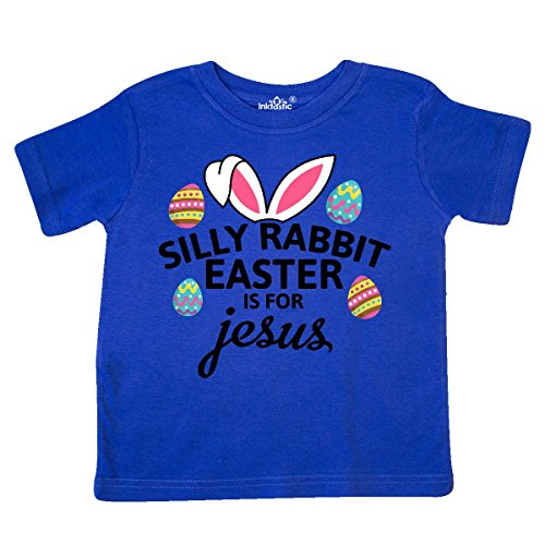 inktastic Silly Rabbit Easter Is For Jesus With Toddler T-Shirt 4T Royal (Rabbit Animal T-shirt)