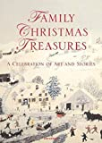 Family Christmas Treasures: A Celebration of Art and Stories