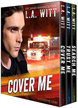 Cover Me Boxed Set: The Complete Trilogy by [Witt, L.A.]