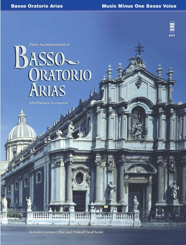 Music Minus One Bass Voice: Bass Oratorio Arias (Book & CD) ()