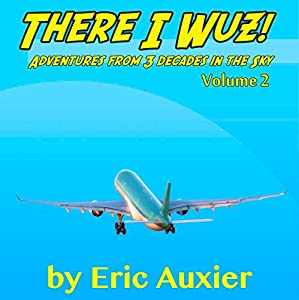 There I Wuz!, Volume II Audiobook