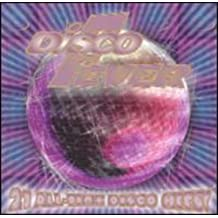 Disco Fever - 21 All Time Disco Hits