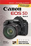 Magic Lantern Guides: Canon EOS 5D Mark II