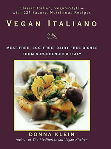 - Vegan Italiano: Meat-free, Egg-free, Dairy-free Dishes from Sun-Drenched Italy