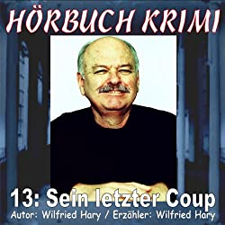 Sein letzter Coup (Hörbuch Krimi 13)