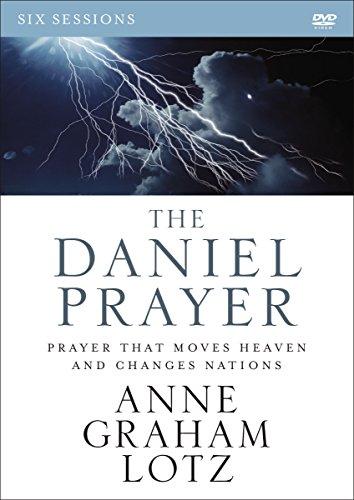 The Daniel Prayer Video Study: Prayer That Moves H…