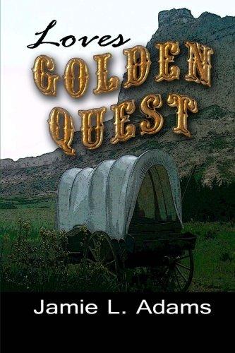 Love's Golden Quest (Western Hearts) (Volume 1) pdf
