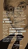 La philosophie comme discours systématique : Dialogue avec Emmanuel Tourpe sur les fondements d'une théorie des étants, de l'Etre et de l'Absolu par Lorenz Bruno Puntel