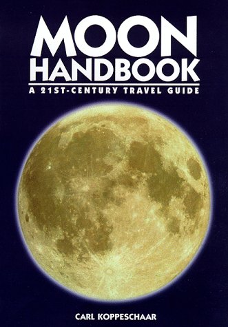 Moon Handbook: A 21St-Century Travel Guide (Moon Handbooks)