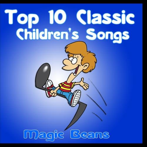 Top 10 Classic Children's Songs