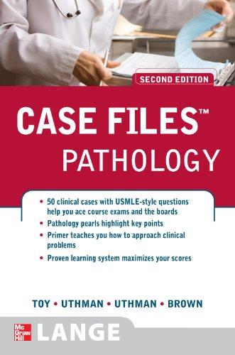 Case Files Pathology (2nd 2008) [Toy, Uthman, Uthman & Brown]