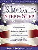 U. S. Immigration Step-by-step, Edwin T. Gania, 1572482184