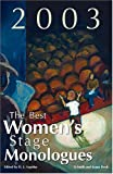 The Best Women's Stage Monologues Of 2003, , 157525333X