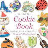 The Flour Pot Cookie Book, Margie Greenberg and Abbey Greenberg, 0762425954