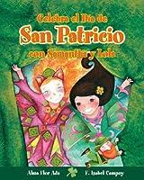 Celebra El Dia De San Patricio Con Samantha Y