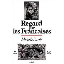 REGARD SUR LES FRANÇAISES