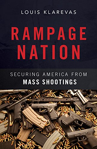 Image of Rampage Nation: Securing America from Mass Shootings