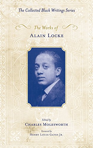 The Works of Alain Locke (Collected Black Writings)