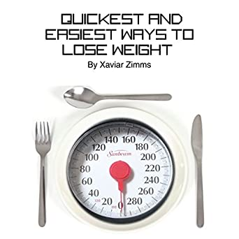 What is the most easiest way to lose weight