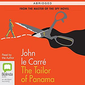 The Tailor of Panama (Abridged) Audiobook