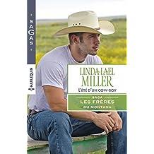 L'été d'un cow-boy : T1 - Les frères du Montana (French Edition)