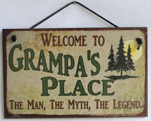 """5x8 Sign with Pine Tree's Saying """"Welcome To Grampa's Place THE MAN, THE MYTH, THE LEGEND."""" Decorative Fun Universal Household Signs from Egbert's Treasures"""