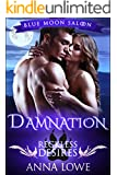 Damnation: Reckless Desires (Blue Moon Saloon Book 1)
