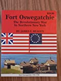 img - for Fort Oswegatchie (The Revolutionary War in Northern New York) book / textbook / text book
