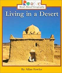 Living in a Desert (Rookie Read-About Geography (Paperback))