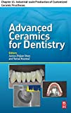 img - for Advanced Ceramics for Dentistry: Chapter 15. Industrial-scale Production of Customized Ceramic Prostheses book / textbook / text book