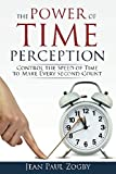 """Highly Recommended for anyone looking to take control of their time"" - Dr. Maresca, Hall of Fame       """"The 'next level' in time management that many have been looking for""- D. Donovan, MBR       Do you wonder how time flies? Want to..."