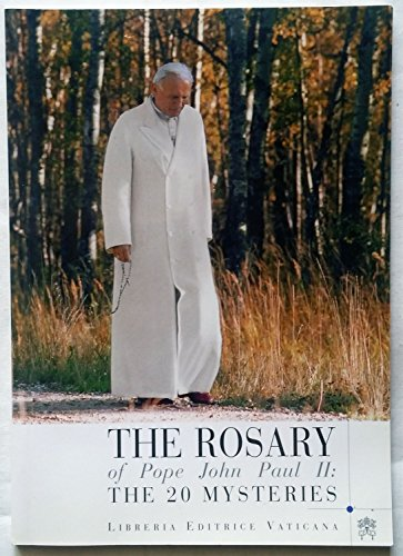 - The rosary of pope john Paul II: The 20 Mysteries