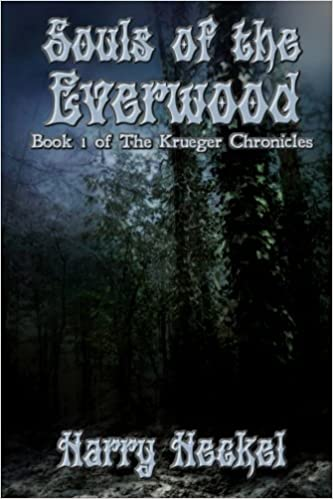 Souls of the Everwood (The Krueger Chronicles Book 1)