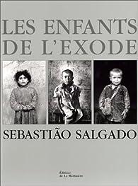 Les Enfants de l'exode par Salgado