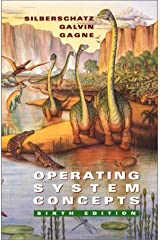 Operating System Concepts, 6th Edition Hardcover