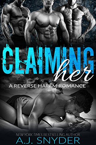 Claiming Her: A Reverse Harem Romance