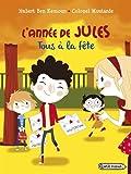 vignette de 'L'année de Jules<br /> Tous à la fête (Hubert Ben Kemoun)'