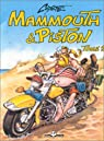 Mammouth & Piston, tome 2 par Coyote