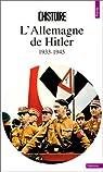L'Allemagne de Hitler, 1933-1945 par Bédarida
